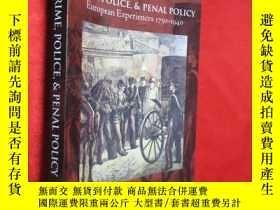 二手書博民逛書店Crime,罕見Police, and Penal Policy