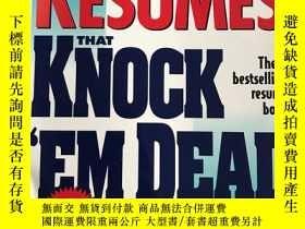 二手書博民逛書店Resumes罕見That Knock Em Dead (3r