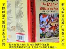 二手書博民逛書店The罕見TALE of BUSHY the FOXY6515