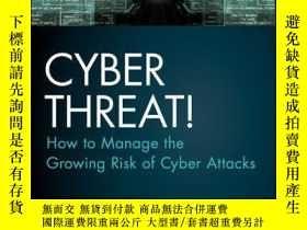 二手書博民逛書店Cyber罕見Threat!: How to Manage the Growing Risk of Cyber A