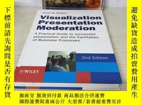 二手書博民逛書店Visualization Presentation Moderation A罕見Practical Guide