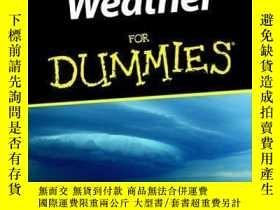 二手書博民逛書店Weather罕見For DummiesY410016 John D. Cox ISBN:978111805