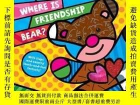 二手書博民逛書店Where罕見Is Friendship Bear?Y362136 Photo courtesy of...