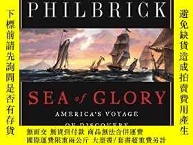二手書博民逛書店Sea罕見Of Glory-榮耀之海Y436638 Nathaniel Philbrick Penguin B