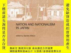 二手書博民逛書店Nation罕見And Nationalism In JapanY256260 Wilson, Sandra