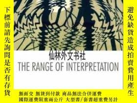 二手書博民逛書店【罕見】2001年 The Range Of Interpret