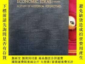 二手書博民逛書店ECONOMIC罕見IDEAS A STUDY OF HISTORICAL PERSPECTIVESY1453