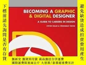 二手書博民逛書店【罕見】Becoming A Graphic And Digit