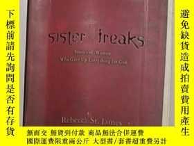 二手書博民逛書店英文原版罕見Sister Freaks by Rebecca S
