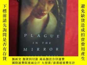 二手書博民逛書店Plague罕見in the Mirror (大32開,硬精裝) 【詳見圖】Y5460 Deborah Noy