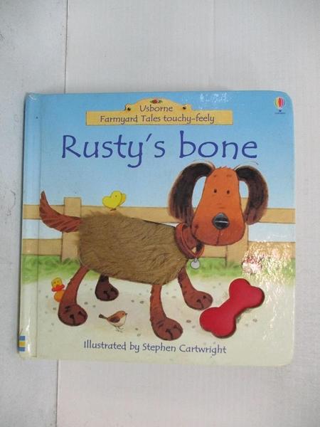 【書寶二手書T1/少年童書_BH7】Rusty s Bone (Farmyard Tales Touchy-feely)_Stephen Cartwright, Fiona Watt, F. Watt