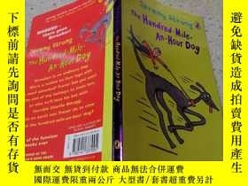 二手書博民逛書店The罕見Hundred—Mile—An—Hour Dog 時速百英裏的狗。Y200392