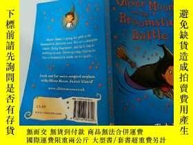 二手書博民逛書店Oliver罕見Moon and the Broomstick Battle:奧利弗·月亮和掃帚之戰Y2003