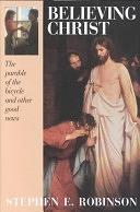 二手書博民逛書店《Believing Christ: The Parable of the Bicycle and Other Good News》 R2Y ISBN:0875796346
