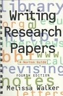 二手書博民逛書店 《Writing Research Papers: A Norton Guide》 R2Y ISBN:0393971082│W. W. Norton