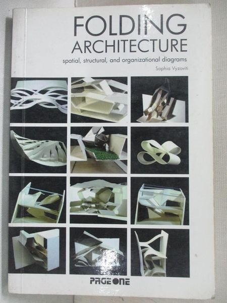 【書寶二手書T1/設計_C4S】Folding architecture : spatial, structural…_Sophia Vysoviti
