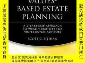二手書博民逛書店Values-based罕見Estate PlanningY256260 Fithian, Scott C.
