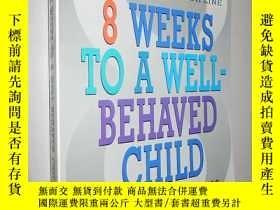 二手書博民逛書店8罕見Weeks To a Well-Behaved Child