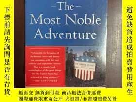 二手書博民逛書店The罕見most noble adventureY257028