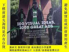 二手書博民逛書店100罕見Visual Ideas 1000 Great Ads