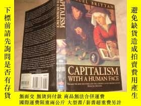 二手書博民逛書店Capitalism罕見with a Human Face(英文