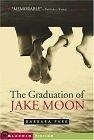 二手書博民逛書店《The Graduation of Jake Moon》 R2
