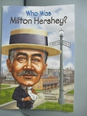 【書寶二手書T6/原文書_LLQ】Who Was Milton Hershey?_Buckley, James, Jr.