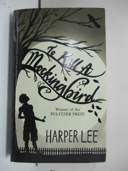 【書寶二手書T1/原文小說_AYS】To Kill a Mockingbird_Harper Lee