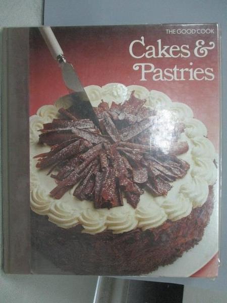 【書寶二手書T9/餐飲_JWT】The Good Cook-Cakes & Pastries