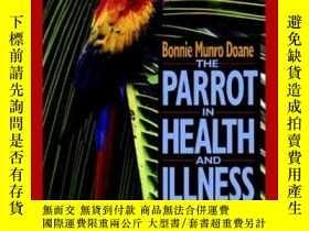 二手書博民逛書店The罕見Parrot in Health and Illness: An Owners Guide-健康與疾病中
