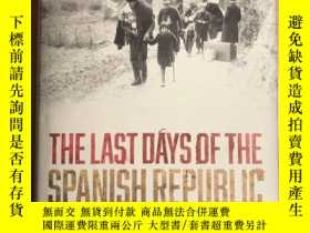 二手書博民逛書店The罕見Last Days Of The Spanish Re