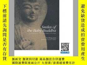 二手書博民逛書店【罕見】Smiles of the Baby Buddaha:
