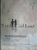 【書寶二手書T4/翻譯小說_C2V】失蹤的小女孩_林貞儀, 芭比普若博