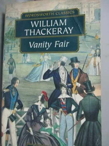 【書寶二手書T5/原文小說_HHU】Vanity fair_William Makepeace Thackeray