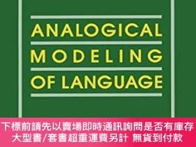 二手書博民逛書店Analogical罕見Modeling Of LanguageY255174 R. Skousen Spri