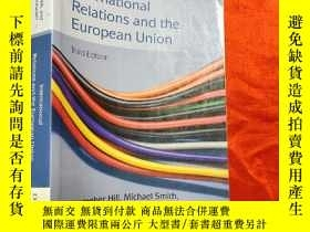 二手書博民逛書店International罕見Relations And The European Union (16開) 【詳見