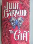 【書寶二手書T8/原文小說_MCT】The Gift_Julie Garwood