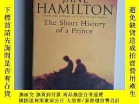 二手書博民逛書店THE罕見SHORT HISTORY OF A PRINCE(大