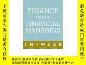 二手書博民逛書店Finance罕見for Non-Financial Managers in a Week-非理財經理一周內理財奇