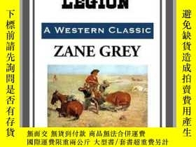 二手書博民逛書店The罕見Border LegionY410016 Zane Grey Start Publishing ..
