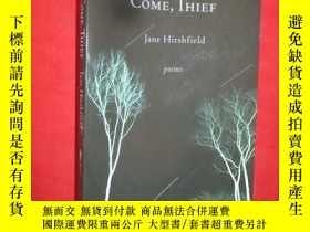 二手書博民逛書店Come,罕見Thief (32開 ) 【詳見圖】Y5460 J