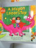 【書寶二手書T4/少年童書_QLI】A Dragon on the Doorstep_Blackstone, Stell