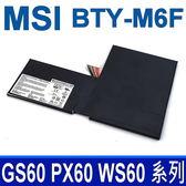 MSI BTY-M6F 6芯 原廠電池 Prestige PX60 6QE WS60 2OJ 20JU 6QI 6QJ  EDITION GS60 6QC 6QE Prestige PX60 2QD 6QD