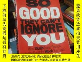二手書博民逛書店So罕見Good They Cant Ignore YouY24040 Cal Newport Grand C