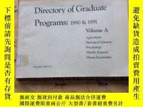 二手書博民逛書店Directory罕見of Graduate Programs:1990&1991 volume AY2524