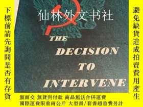 二手書博民逛書店【罕見】The Decision to interveneY27248 Kennan, George Prin