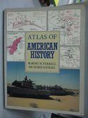 【書寶二手書T2/軍事_ZEU】Atlas of American History_Robert H. Ferrell,