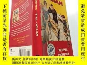 二手書博民逛書店still罕見William:還是威廉Y200392