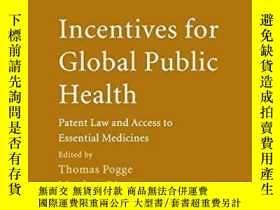 二手書博民逛書店Incentives罕見For Global Public HealthY256260 Pogge, Thom
