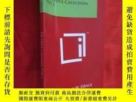 二手書博民逛書店The罕見Triple Catechism, Part 2 ( 小16開 ) 【詳見圖】Y5460 Grace